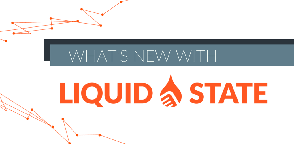 LIQUID-STATE-WHATS-NEW