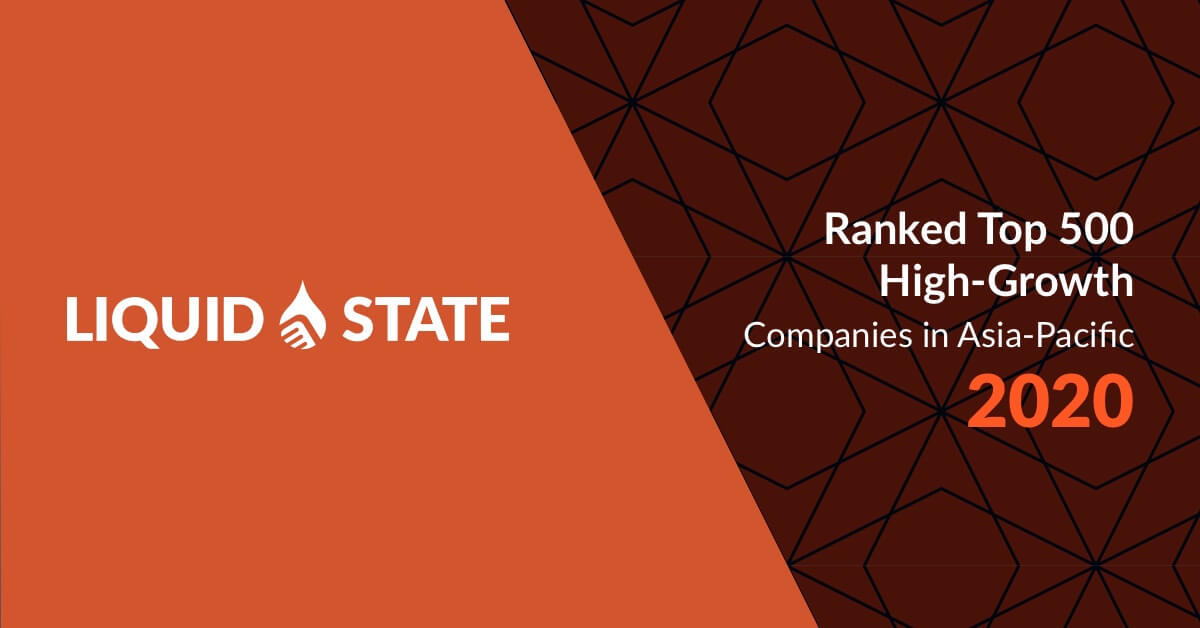 Liquid State Ranked in Financial Times Top 500 High Growth Companies Asia Pacific
